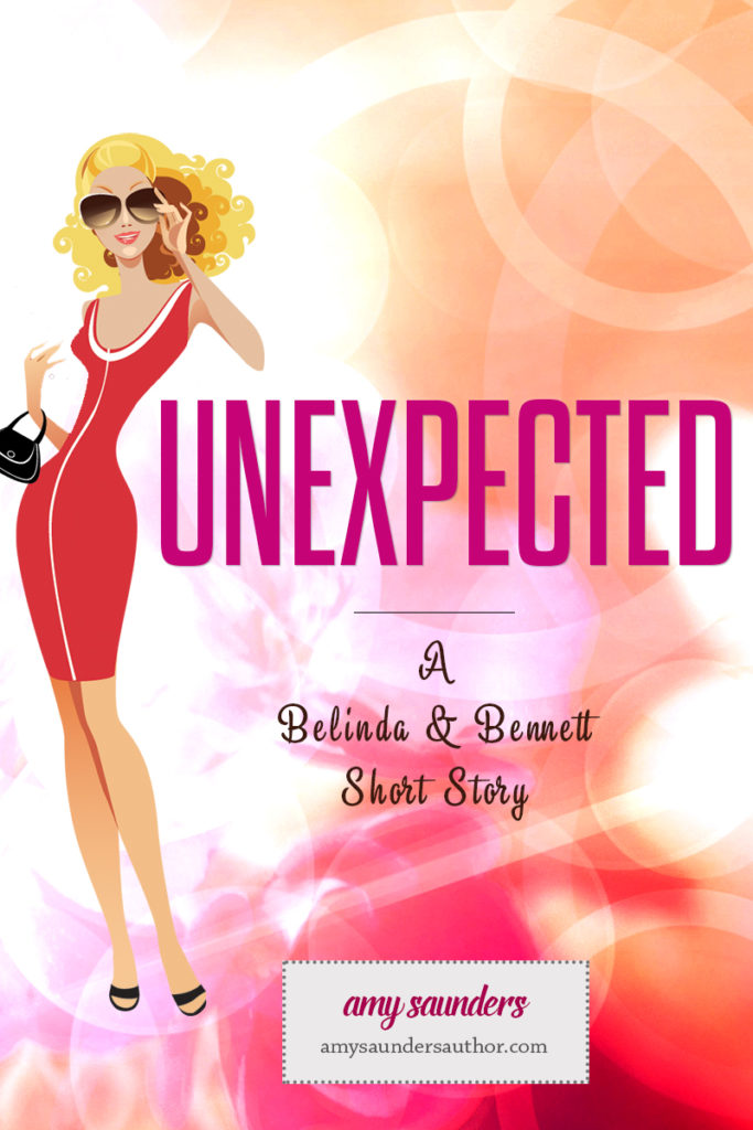 Unexpected | A story featuring characters from The Belinda & Bennett Mysteries, a cozy mystery series.