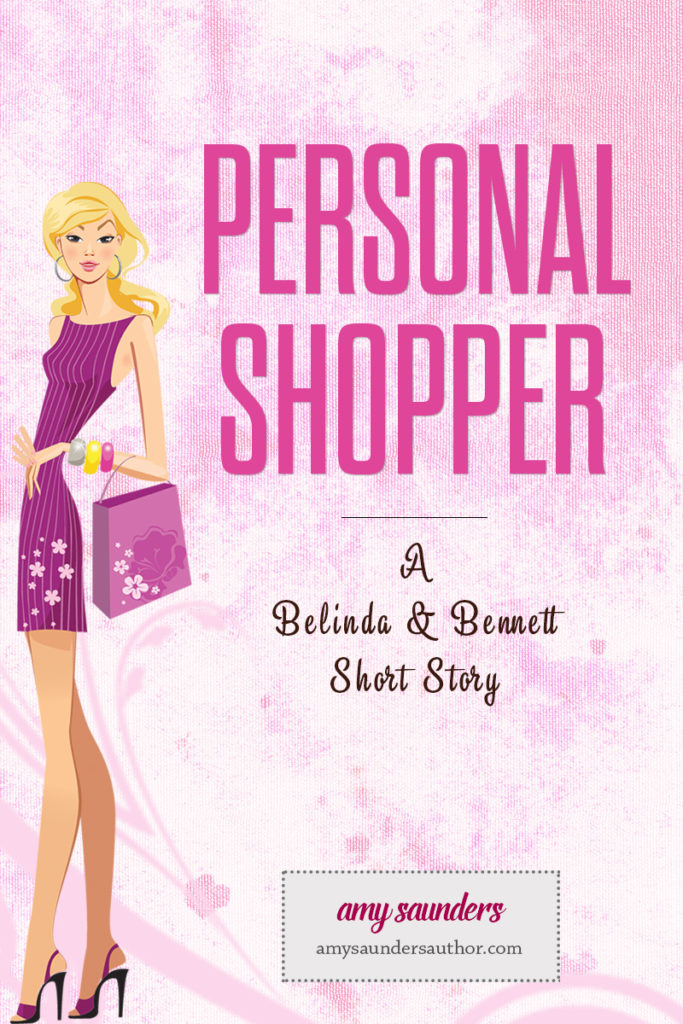 Personal Shopper | A short story featuring characters from the Belinda & Bennett cozy mystery book series.