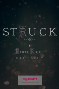 Struck (A Birthright Short Story)