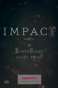 Impact (A Birthright Short Story)