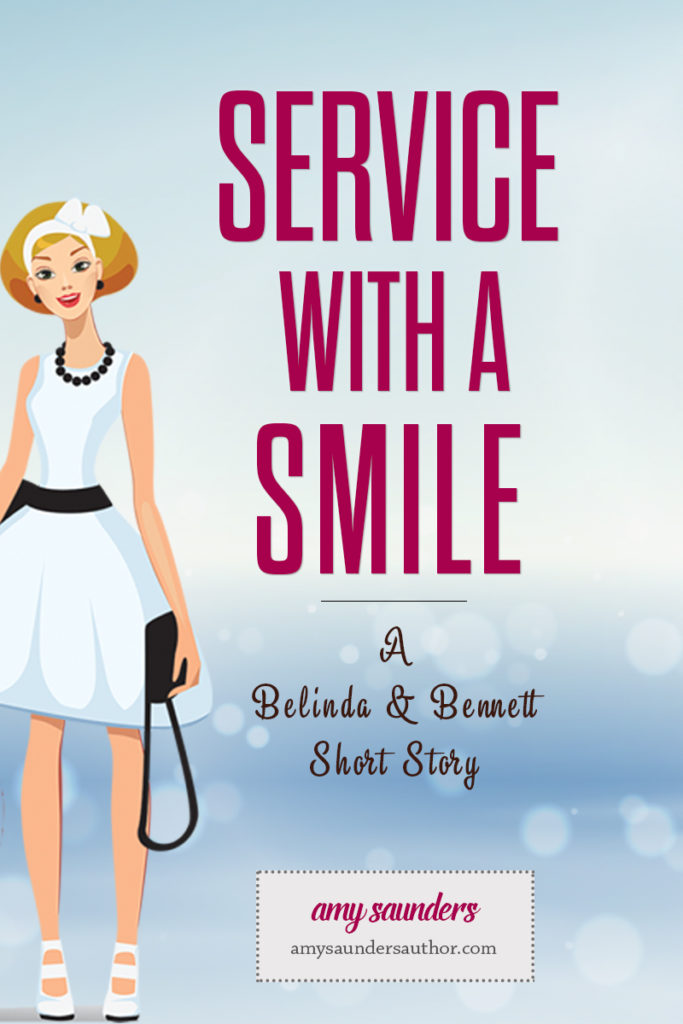 Service with a Smile (A Belinda & Bennett Short Story)