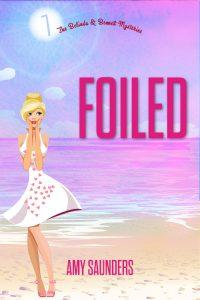 Foiled (The Belinda & Bennett Mysteries, Book Seven)